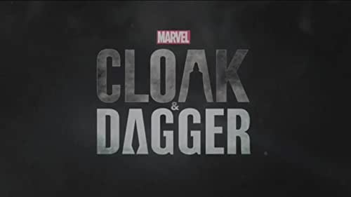 Marvel's Cloak And Dagger: Season 1