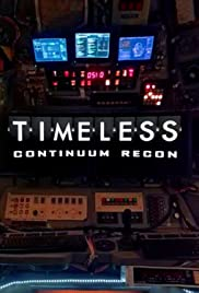 Timeless: Continuum Recon Poster