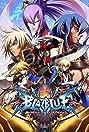 BlazBlue: Chrono Phantasma (2012) Poster