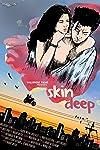 Skin Deep (2013)