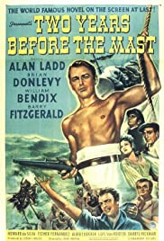 Two Years Before the Mast (1946) Poster - Movie Forum, Cast, Reviews