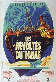Les révoltés du Danaé Poster