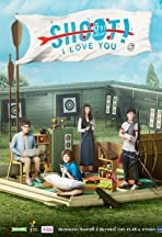 Project S the Series: SHOOT! I LOVE YOU