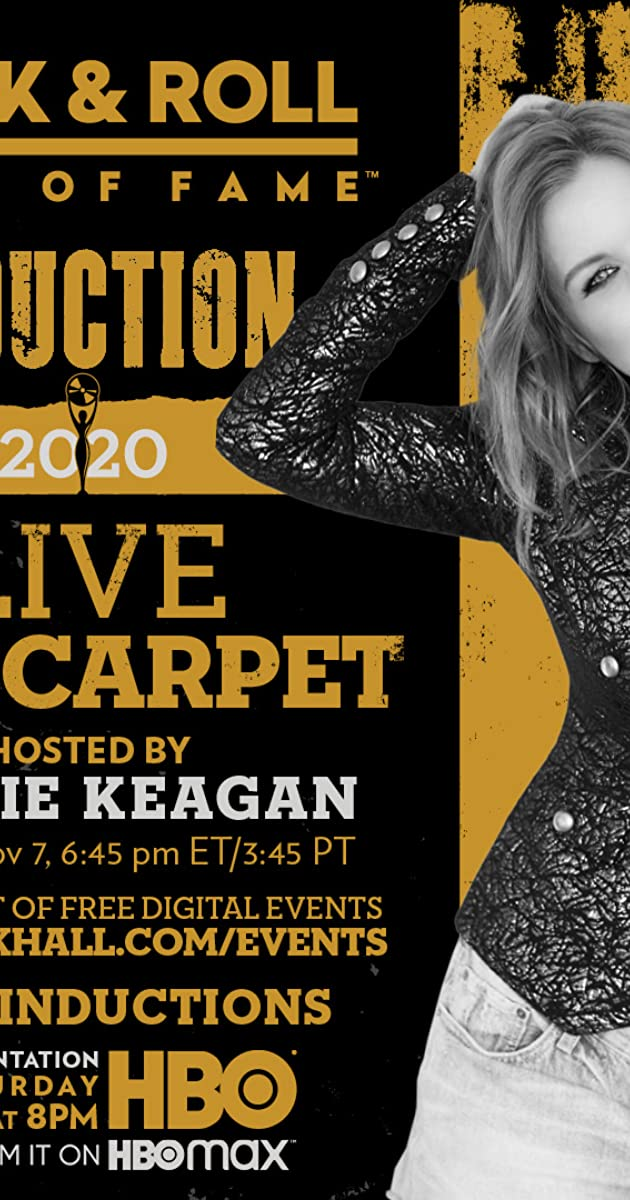 The 2020 Rock & Roll Hall of Fame Induction Ceremony Virtual Red Carpet Live (2020)