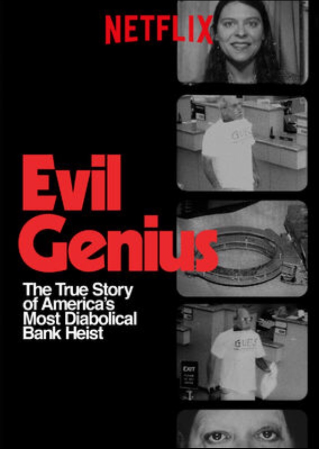 Evil Genius: The True Story of America's Most Diabolical Bank Heist (2018)