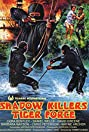 Shadow Killers Tiger Force (1986) Poster