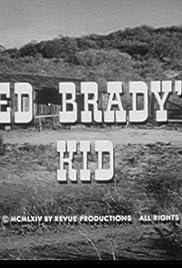 Red Brady's Kid Poster