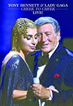 Tony Bennett & Lady Gaga: Cheek to Cheek Live!