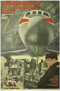 Movies pc watch tv Aeroport so sluzhebnogo vkhoda Soviet Union [1280x1024]
