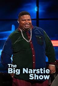 Big Narstie in The Big Narstie Show (2018)