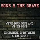 Sons 2 the Grave (2015)