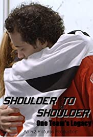 Shoulder to Shoulder: One Team's Legacy Poster