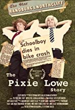 The Pixie Lowe Story