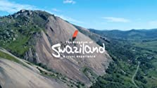 The Kingdom of Swaziland: A Royal Experience (2017)