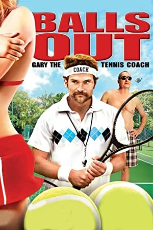 Sport Balls Out: Gary the Tennis Coach Movie