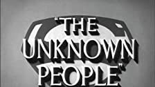 The Unknown People: Part I