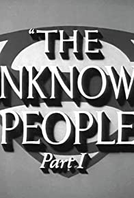 Primary photo for The Unknown People: Part I