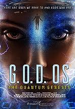 G.O.D. OS - the Quantum Genesis