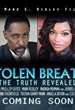 Stolen Breath: The Truth Revealed