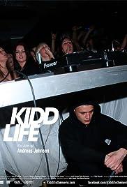 Kidd Life Poster