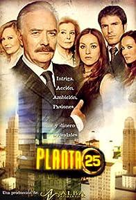 Primary photo for Planta 25