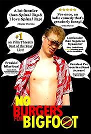 No Burgers for Bigfoot Poster