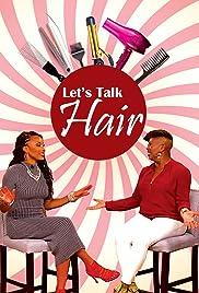 Let's Talk Hair Poster