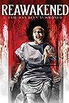 'Reawakened' DVD Review