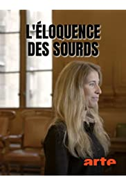 L'éloquence des sourds