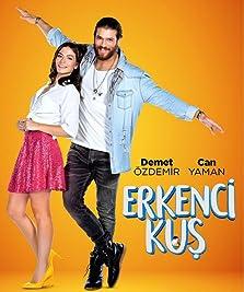 Erkenci Kus (2018–2019)
