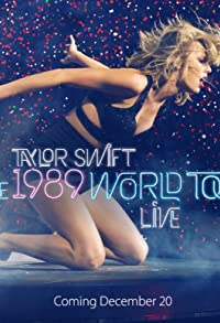 Primary photo for Taylor Swift: The 1989 World Tour Live
