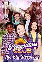 Ponysitters Club: The Big Sleepover
