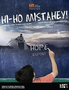 Hi-Ho Mistahey! (2013)