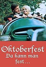 Oktoberfest! Da kann man fest...