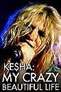 Ke$ha: My Crazy Beautiful Life (2013) Poster
