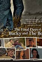The Final Days of Bucky and the Beat