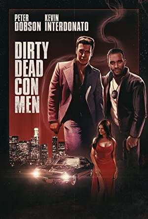 Movie Dirty Dead Con Men (2018)