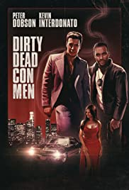 Dirty Dead Con Men Poster