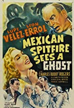 Mexican Spitfire Sees a Ghost