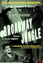 Broadway Jungle