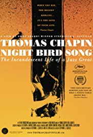 Thomas Chapin, Night Bird Song: The Incandescent Life of a Jazz Great Poster