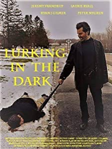 Mobile Smartmovie herunterladen Lurking in the Dark [mts] [hdv] [hdrip] USA by Ryan J. Gilmer