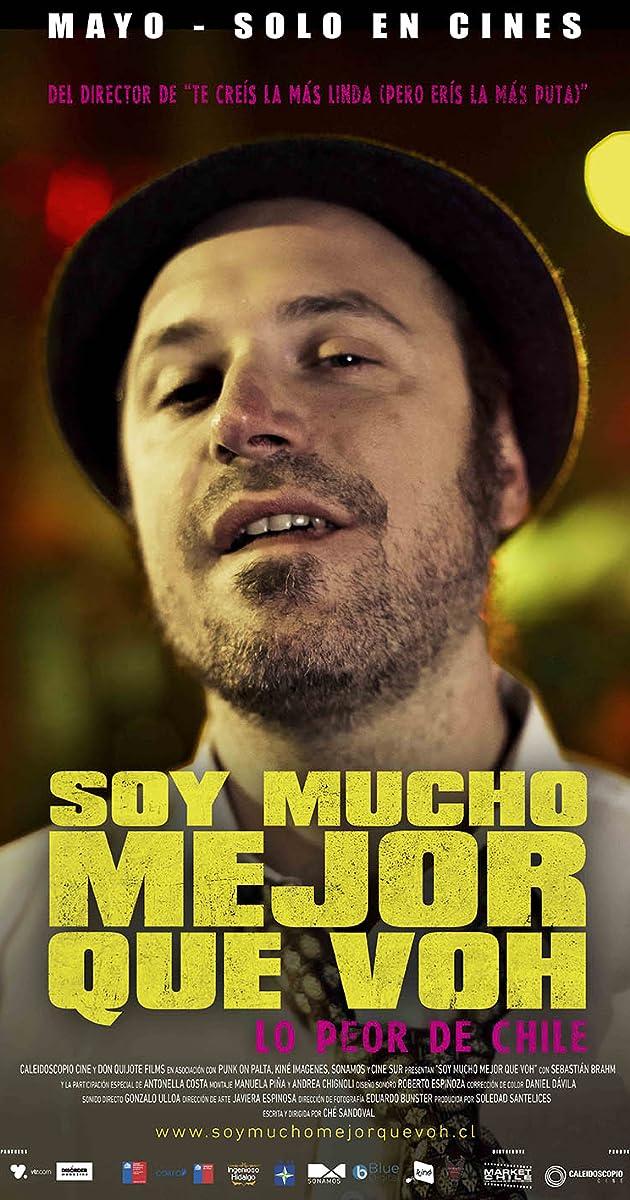 Soy Mucho Mejor Que Voh (2013) - IMDb