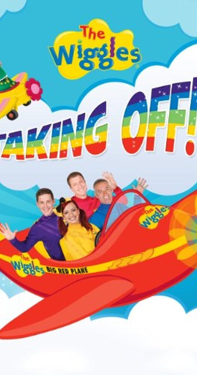 The Wiggles Taking Off Video 2013 Full Cast Crew Imdb