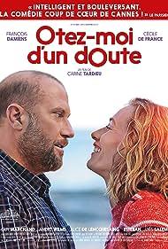 Cécile de France and François Damiens in Ôtez-moi d'un doute (2017)