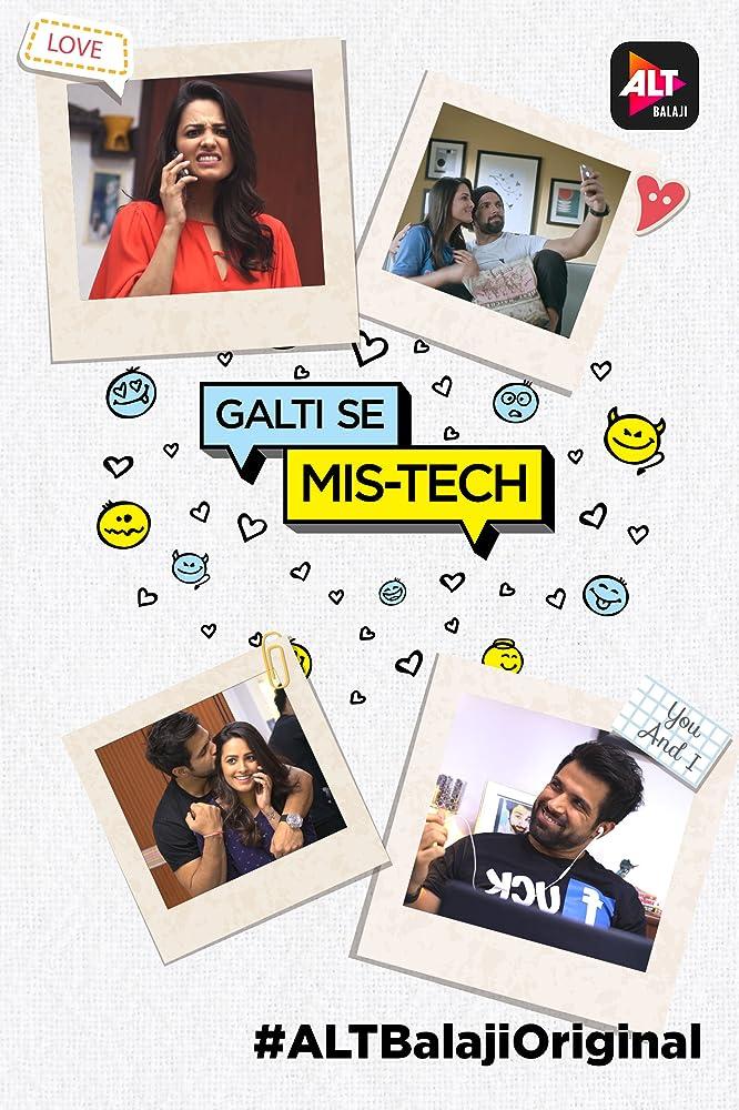 Galti Se Mis Tech (2018) Hindi Season 1 Complete