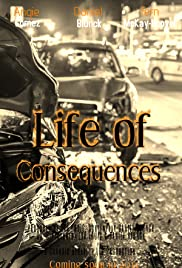 Life of Consequences Poster