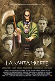 La santa muerte Poster