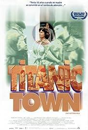 Titanic Town Poster