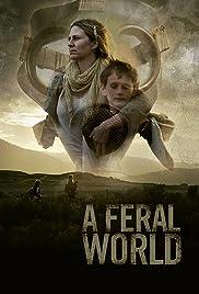 A Feral World Poster